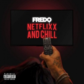 FREDO - NETFLIX & CHILL